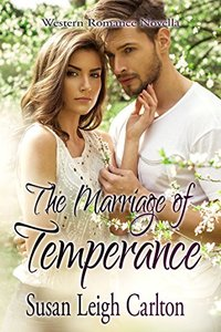 The Marriage of Temperance: Temperance and the Marshal (Courting Temperance Book 2)