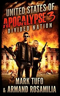 United States Of Apocalypse 3: Divided Nation