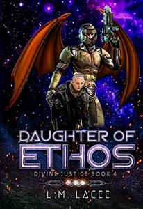 Daughter Of ethos: Divine Justice Book 4