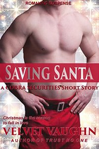 Saving Santa: A COBRA Securities Short Story (COBRA Securities Series)