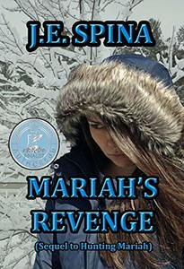 Mariah's Revenge (Sequel to Hunting Mariah) - Published on Mar, 2018