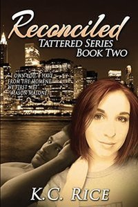 Reconciled (Tattered Series Book 2) - Published on May, 2016