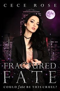 Fractured Fate: Reverse Harem Serial - Part One (Fated Book 1)