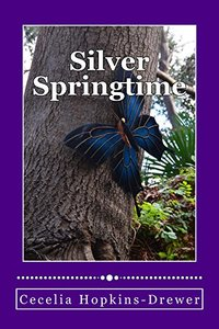 Silver Springtime (The Silver Springs Christian University Series Book 1)