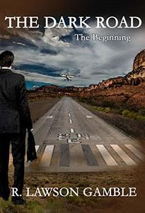 THE DARK ROAD: The Beginning (Zack Tolliver, FBI Book 0)