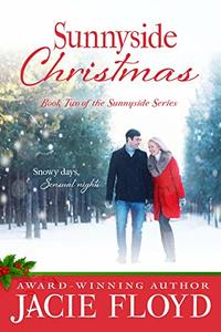 Sunnyside Christmas (The Sunnyside Series Book 2)