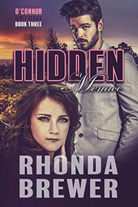 Hidden Menace (O'Connor Girls Book 3)