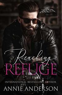 Reaching Refuge (Shelter Me Book 2) - Published on Jan, 2019