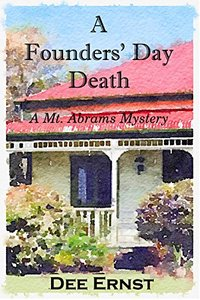 A Founders' Day Death (The Mt. Abrams Mysteries Book 2)