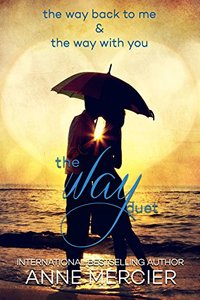 The Way Duet: Books 1 & 2