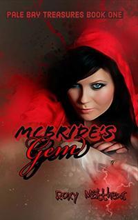 McBride's Gem (Pale Bay Treasures Series Book 1)
