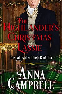 The Highlander's Christmas Lassie: The Lairds Most Likely Book 10 - Published on Apr, 2021