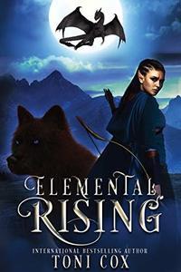 Elemental Rising (The Elemental Trilogy Book 1) - Published on Jul, 2017