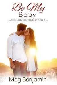 Be My Baby (Konigsburg)