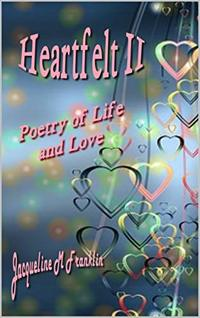 Heartfelt II: Poetry of Life and Love