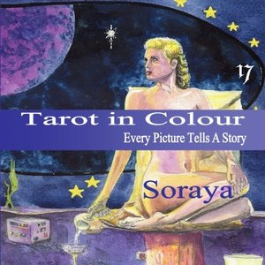 Tarot in Colour: Every Picture Tells A Story
