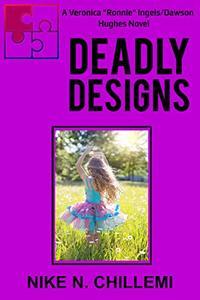 Deadly Designs: The Veronica