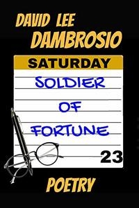 Saturday Soldier of Fortune: Poetry