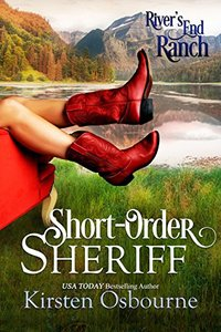 Short-Order Sheriff (River's End Ranch Book 1) - Published on Oct, 2016