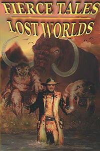 Fierce Tales: Lost Worlds