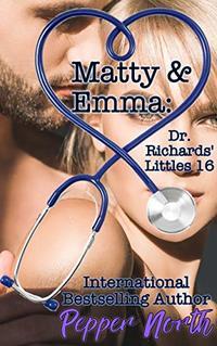 Matty & Emma: Dr. Richards' Littles 16