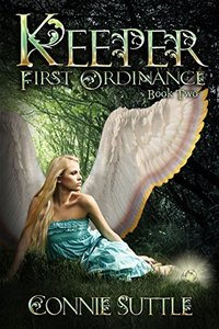 Keeper: First Ordinance, Book 2 - Published on Oct, 2014