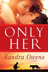 Only Her (A K2 Team Novel Book 5) - Published on Jul, 2016