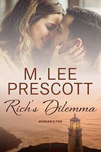 Rich's Dilemma (Morgan's Fire Book 4)
