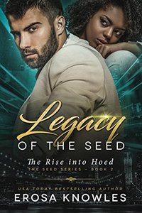 Legacy of the Seed (The Seed Trilogy Book 2)