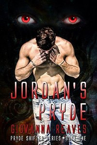 Jordan's Pryde (Pryde Shifter Series Book 1) - Published on Jun, 2017