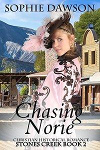 Chasing Norie (Stones Creek 2)