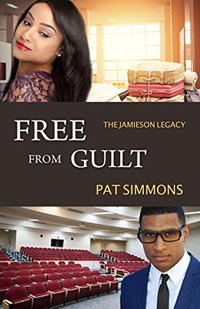Free From Guilt (The Jamieson Legacy Book 7) - Published on Jun, 2017