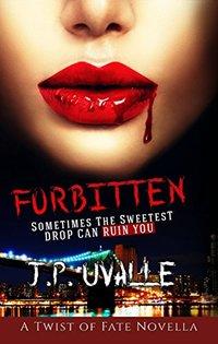 Forbitten (A Twist of Fate Novella Book 1)