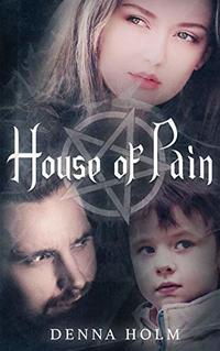 House of Pain (The Forsaken Ones Book 1)
