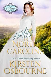 Nesting in North Carolina (At the Altar Book 16) - Published on Oct, 2018