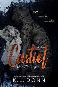 Castiel: With Lies (Adair Empire Book 3)