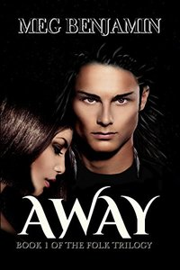Away (The Folk Trilogy  Book 1)