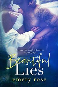 Beautiful Lies (The Beautiful Series Book 2)