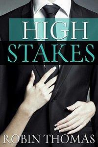 High Stakes (Novella)