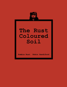 The Rust Coloured Soil