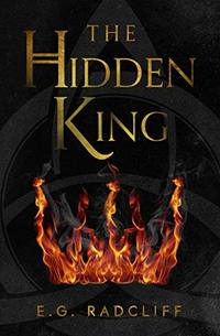 The Hidden King (The Coming of Áed Book 1) - Published on Jul, 2019