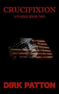 Crucifixion: V Plague Book 2