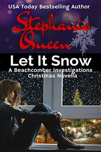 Let It Snow: Beachcomber Investigations Series Novella
