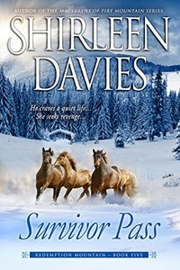 Survivor Pass (Redemption Mountain Historical Western Romance Book 5) - Published on May, 2016