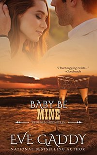 Baby Be Mine (The Redfish Chronicles Book 7)