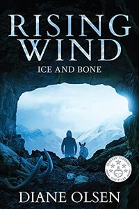 Rising Wind: Ice and Bone (Book 2 of The Series)
