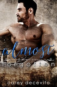 Almost Forgotten (The Broken Men Chronicles Book 2)