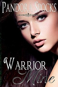 Warrior Mine (The Dream Dominant Collection Book 4)
