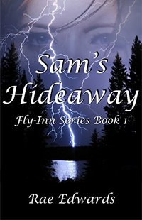 Sam's Hideaway (Fly-Inn Series Book 1)