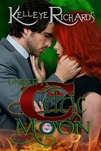 Under A Celtic Moon (BloodMoon & Magic Book 2)